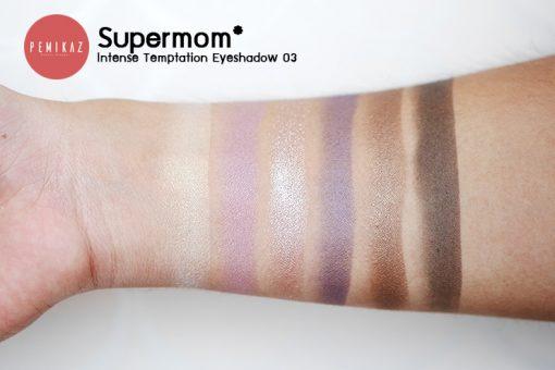 swatch supermom-Intense-Temptation-Eyeshadow-03