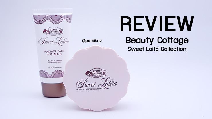 รีวิว Primer+แป้งพัฟ Sweet Lolita by Beauty Cottage บอกเลยว่าเด็ดมาก!