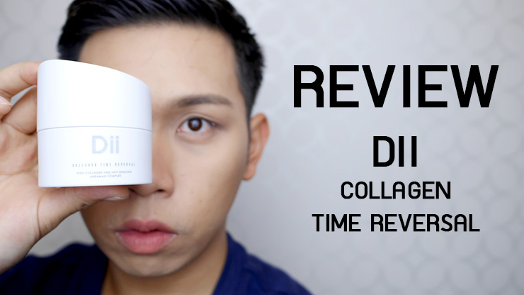 รีวิว DII Collagen Time Reversal เจลหน้าฟูล ผิวฉ่ำน้ำเบอร์สิบ!