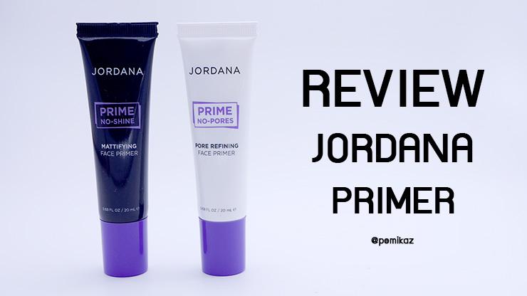 รีวิว Jordana Primer ทั้ง 2 สูตร รุ่นไหนใช้ยังไง มาดู!