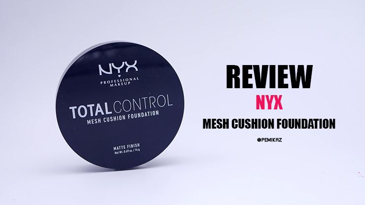 รีวิว NYX Total Control Mesh Cushion Foundation ผิว NC35 ต้องใช้สีอะไร?