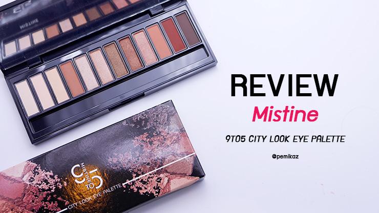 รีวิว Mistine 9TO5 City Look Eyeshadow Palette ควรซื้อไหม?