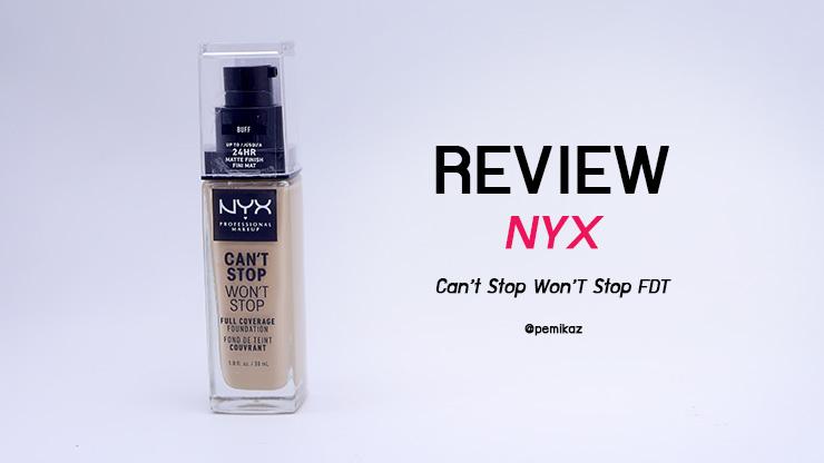 รีวิว รองพื้น NYX Can't Stop Won't Stop ผิว NC30 ใช้สีอะไร?
