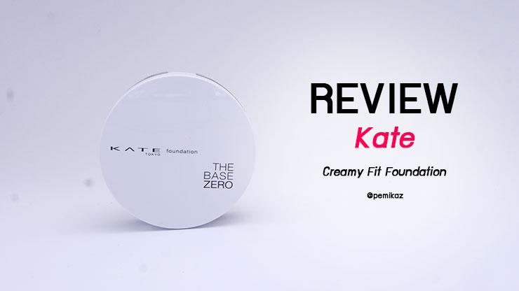 รีวิว Kate Creamy Fit Foundation ผิว NC30 ใช้สีอะไร?