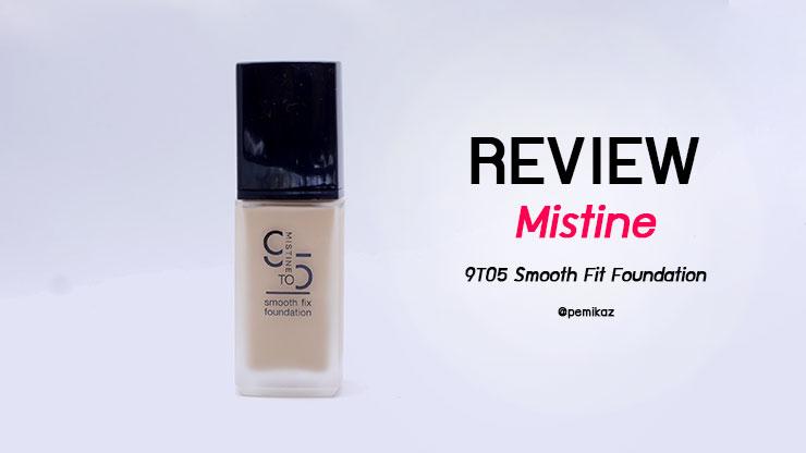 รีวิว Mistine 9TO5 Smooth Fit Foundation ผิว NC30 ใช้สีอะไร?