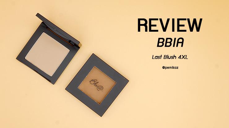 รีวิว BBIA Last Blush 4XL Contour ที่ทุกคนปัดแล้วปัง!