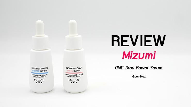 รีวิว Mizumi One-Drop Power Serum ทั้ง 2 รุ่นสีไหนควรมี?