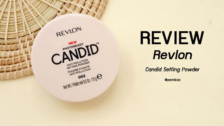รีวิวแป้งฝุ่น Revlon Photoready Candid Setting Powder (ของดี Eve and Boy EP1)